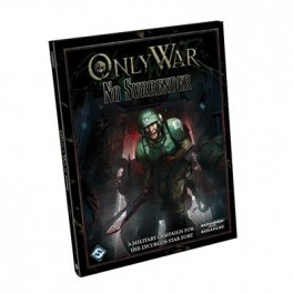 Only War RPG No Surrender