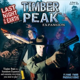 Last Night On Earth Timber Peak Expansion